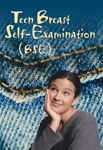Teen Breast Self-Examination (BSE) Pamphlet