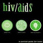 HIV/AIDS: A Survival Guide for Teens Booklet
